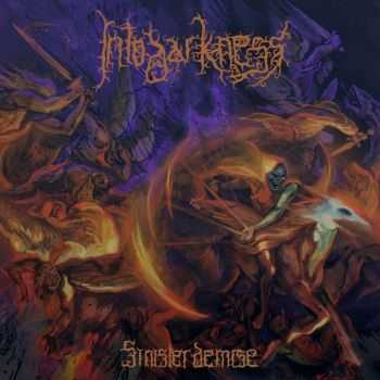 Into Darkness - Sinister Demise (2015)