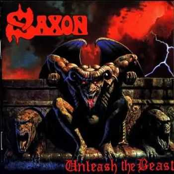 Saxon - Unleash The Beast (1997) Mp3 + Lossless