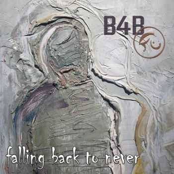 Born For Bliss - Falling Back To Never (2015)