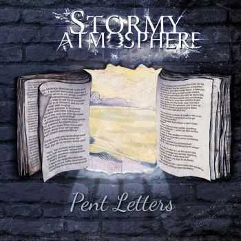 Stormy Atmosphere - Pent Letters (2015)