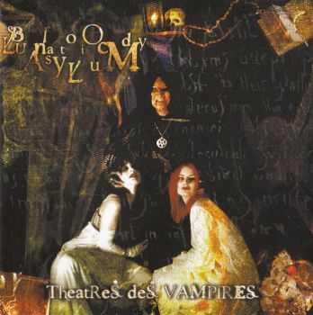 Theatres des Vampires - Bloody Lunatic Asylum(2001) lossless + mp3
