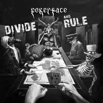 Pokerface - Divide And Rule (2015)