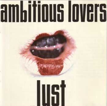 Ambitious Lovers - Lust (1991)