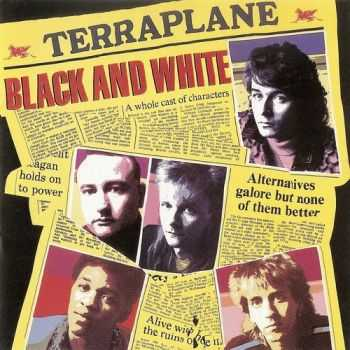 Terraplane - Black And White 1985 (Japanese Edition ESCA 7651)