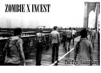 Zombie X Incest - The First Violent Step (2015)