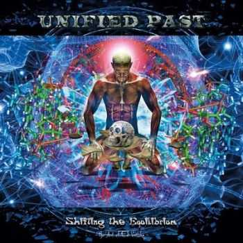 Unified Past - Shifting The Equilibrium (2015)