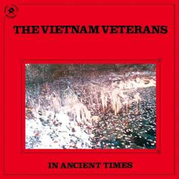 The Vietnam Veterans - In Ancient Times (1986)