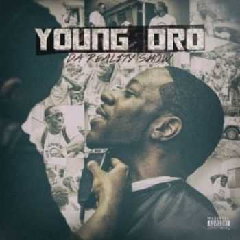 Young Dro - Da Reality Show (iTunes) (2015)