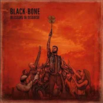 Black-Bone - Blessing In Disguise (2015)