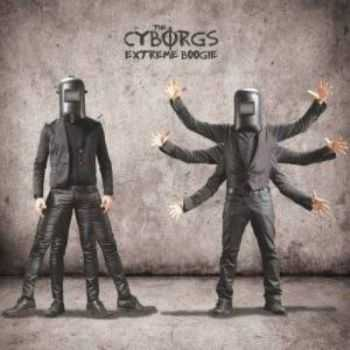 The Cyborgs - Extreme Boogie (2015)