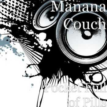 Manana Couch - Pocket Full of Pills (2015)