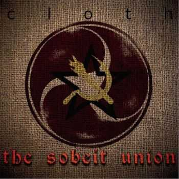 Cloth - The Sobeit Union (2015)
