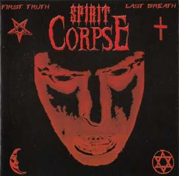 Spirit Corpse - First Truth Last Breath(2003) lossless + mp3