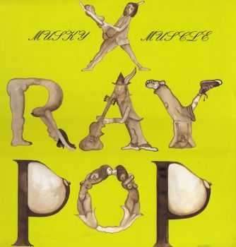 X-Ray Pop - Musky Muscle (1989)