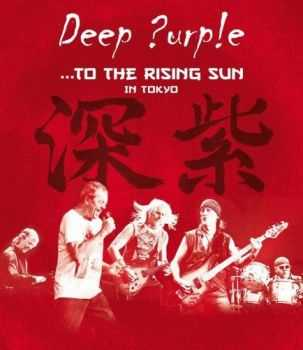 Deep Purple - ...To The Rising Sun (In Tokyo) 2015 (BDRip)