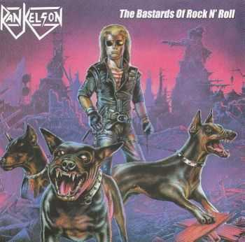 Rankelson - The Bastards Of Rock 'N' Roll + Hungry For Blood (1987 | 1986)