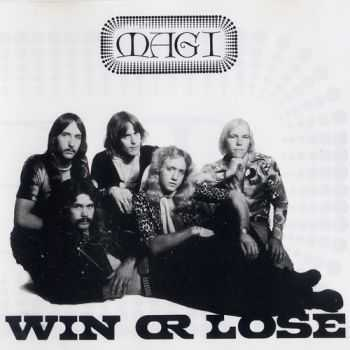 Magi - Win Or Lose (1976)