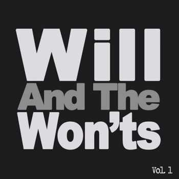 Will And The Won'ts - Vol. 1 (2015)