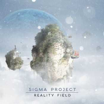 Sigma Project - Reality Field (2015)