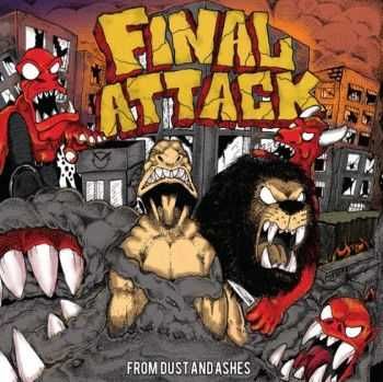 Final Attack - From Dust and Ashes (2015)