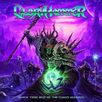 Gloryhammer - Space 1992: Rise of the Chaos Wizards (Limited First Edition) (2015)