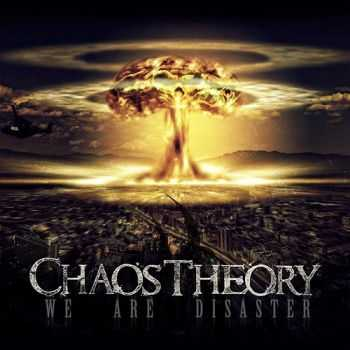 Chaos Theory - We Are Disaster (2015)