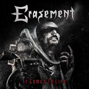 Erasement - It Comes To Life (2015)