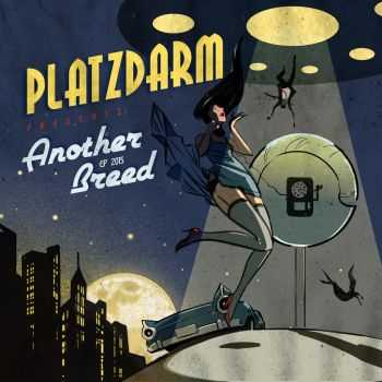 Platzdarm – Another Breed [EP] (2015)