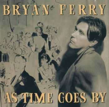 Bryan Ferry - As Time Goes By (1999)