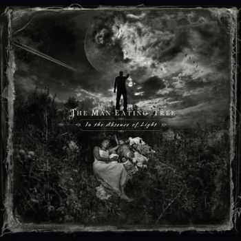 The Man-Eating Tree - In The Absence Of Light (2015)