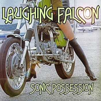 Laughing Falcon - Sonic Possession (2015)