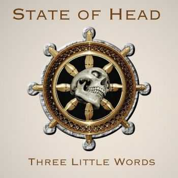 State Of Head - Three Little Words (2014)