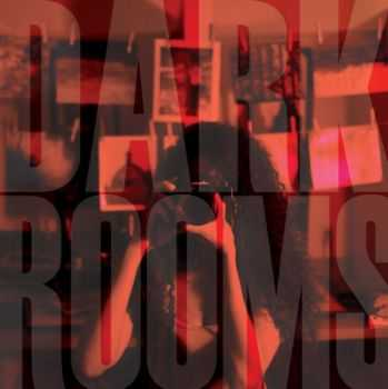 Dark Rooms - Dark Rooms (2013)