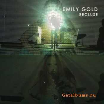 Emily Gold - Recluse (2015)