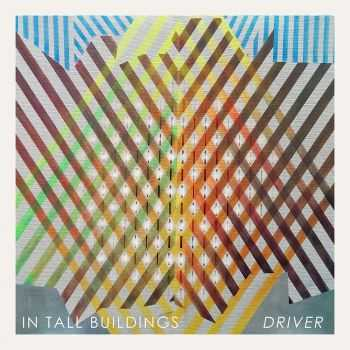 In Tall Buildings - Driver (2015)