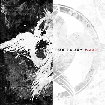For Today - Wake (2015)