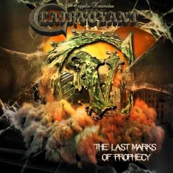 Clairvoyant - The Last Marks Of Prophecy (2015)