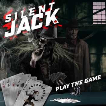 Silent Jack - Play The Game (2015)