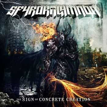 Sfyrokalymnon - The Sign Of Concrete Creation (2015)