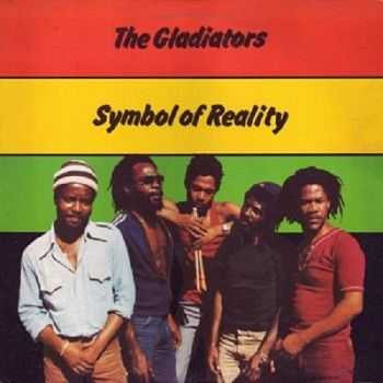 The Gladiators - Symbol of Reality (1982)