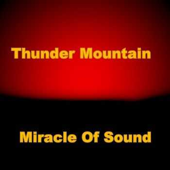 Miracle Of Sound - Thunder Mountain (2011)