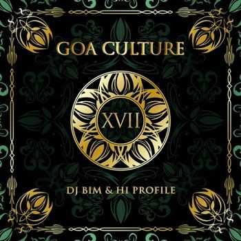 DJ Bim & Hi Profile - Goa Culture Vol. XVII (2015)