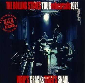 The Rolling Stones - Whip's Crack & Tiger's Snarl (1972) Lossless