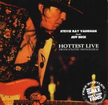 Stevie Ray Vaughan (Feat. Jeff Beck) - Hottest Live From Exotic Honolulu (1984) Lossless