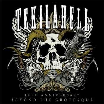 Tekilahell - Beyond The Grotesque (2015)