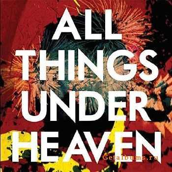The Icarus Line - All Things Under Heaven (2015)