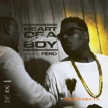 Fiend - Heart of a Ghetto Boy: Volume 1 (2015)