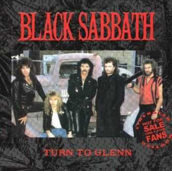 Black Sabbath - Turn To Glenn (1986) Lossless