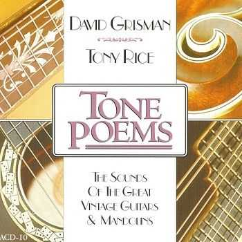 David Grisman & Tony Rice - Tone Poems (1994)