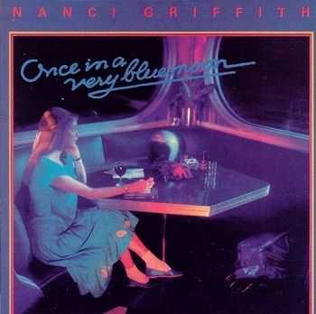 Nanci Griffith - Once in a Very Blue Moon (1986)